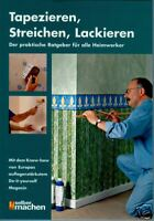 Tapezieren - Streichen - Dekorieren - Renovieren - Design - Maler - Anstreicher