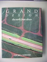 Grand Design the earth from above 1988 Luftaufnahmen