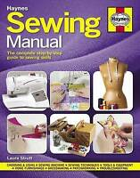 Sewing Manual: The complete step-by-step guide t, Laura Strutt, Excellent