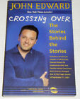 CROSSING OVER ~ John Edward ~ THE STORIES BEHIND THE STORIES