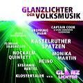 Glanzlichter Der Volksmusik von Various Artists (2010) CD Neuware