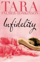 Infidelity, Tara Palmer-Tomkinson | Paperback Book | Good | 9780330513333