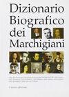 Dizionario biografico dei marchigiani. CD-ROM