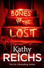 Bones of the Lost: (Temperance Brennan 16), Reichs, Kathy, New Book