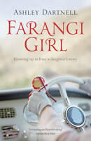 Farangi Girl: Growing Up in Iran: a Daughter's Story by Ashley Dartnell...
