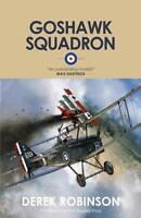 Goshawk Squadron by Derek Robinson (Paperback, 2013)
