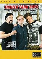Trailer Park Boys - Season 6 (DVD, 2007, 2-Disc Set)