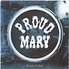 Proud Mary - Same Old Blues (2001) CD