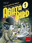 Agata Bird e il fantasma del parco. I minigialli dei dett... - Tarter Graziel...
