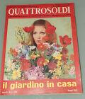 (PRL) 1969 MAGGIO QUATTROSOLDI ANNO IX N° 5 LLOYD ADRIATICO GIARDINO A CASA VINT