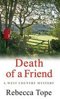 Death of a Friend (West Country Mysteries), Rebecca Tope | Paperback Book | Acce
