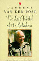 The Lost World of the Kalahari, Laurens Van der Post | Paperback Book | Acceptab