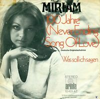 "Miriam - 100 Jahre (Never Ending Song of Love) 7 "" Single (b577)"