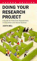 Doing Your Research Project: A Guide for First-time Researchers in Education and