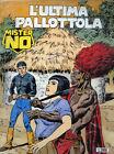 """MISTER NO N°180/ MAG.1990 """" L'ULTIMA PALLOTTOLA """" SERGIO BONELLI EDITORE"""