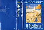 "GEORGE DUBY - 1987 "" IL MEDIOEVO da Ugo Capeto a Giovanna d'Arco """