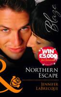 Northern Escape (Mills & Boon Blaze), Jennifer LaBrecque | Paperback Book | Acce