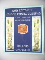 Zeitalter Kaiser Franz Joseph 1880-1916 Glanz Elend II