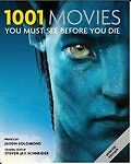 1001 Movies: You Must See Before You Die (1001 You Must See), By Steven Jay Schn