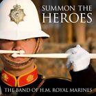 Summon the Heroes, Band of H.M.Royal Marines CD   0602527802725   Good
