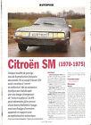 CITROEN SM - 1970 1975 / 1995 ARTICLE PRESSE REPORTAGE COUPURE MAGAZINE