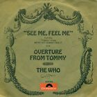 "THE WHO - SEE ME, FEEL ME / OUVERTURE FROM TOMMY 7"" SINGLE (C120)"
