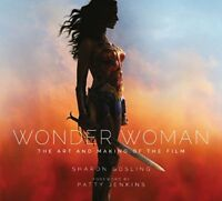 **NEW** - Wonder Woman: The Art and Making of the Film (Hardcover) 1785654624
