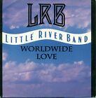 "LRB LITTLE RIVER BAND - Worldwide Love - 7 "" S7454"
