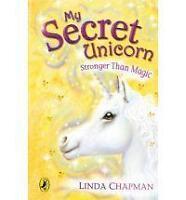 My Secret Unicorn: Stronger Than Magic by Linda Chapman | Paperback Book | 97801