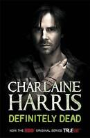 Definitely Dead, Charlaine Harris, Excellent