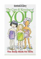 The Care and Keeping of You [American Girl] [American Girl Library]