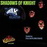 Shadows of Knight, The Super K Kollection