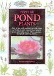 Popular Pond Plants (Pond & Aquatic), By Swindells, Philip,in Used but Good cond