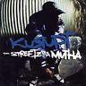 Tha Streetz Iz a Mutha [PA] by Kurupt (CD, Nov-1999, Antra)