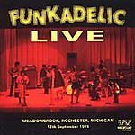 Funkadelic Live: Live at Meadowbrook, Rochester, Michigan 12/9/71, Funkadelic, A