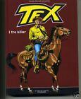 TEX n° 2 - I tre killer # Gli Eroi del fumetto Panorama