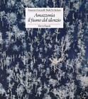 Lucarelli/.De Stefano - AMAZZONIA IL FIUME DEL SILENZIO