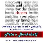 Dreams Come True Hypnosis NLP - Audio CD