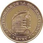 91 ÉVRY CATHÉDRALE DE LA RÉSURRECTION MÉDAILLE MONNAIE DE PARIS 2000 JETON TOKEN