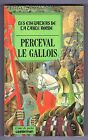 LES CHEVALIERS DE LA TABLE RONDE - PERCEVAL LE GALLOIS -1981