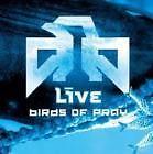 LIVE- BIRDS OF PRAY (2003) CD USATO DA NEGOZIO