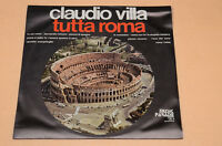 CLAUDIO VILLA LP TUTTA ROMA ITALY PRESS 1972 AUDIOFILI NEAR MINT NM
