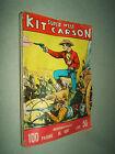 KIT CARSON - SUPER WEST - EDIZIONI DARDO - N. 169