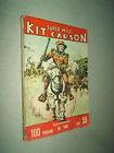 KIT CARSON - SUPER WEST - EDIZIONI DARDO - N. 140