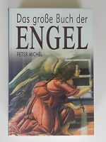 Peter Michel Das große Buch der Engel