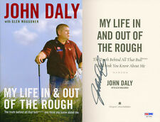 John Daly SIGNED IN PERSON My Life In & Out Of The Rough 1st PSA/DNA AUTOGRAPHED