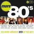 More Greatest Of The 80's, Various Artists, 8 CDs