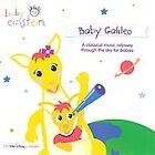 Baby Einstein: Baby Galileo by Baby Einstein (CD, Jul-2003, Buena Vista)