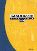 Saxon Math 5/4 Homeschool by Saxon Publishers Staff and Stephen Hake (2004,...