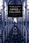 The Brc Academy Journal of Education : Vol. 1, No. 2 by Brc (2011, Paperback)